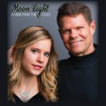 "Get Aubree Oliverson, and Stephen Oliverson ""Moon Light"" new CD ""A View From the Edge."""